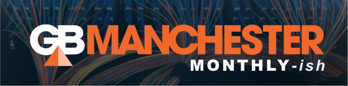 Banner for our newsletter, the Manchester Monthly-ish.